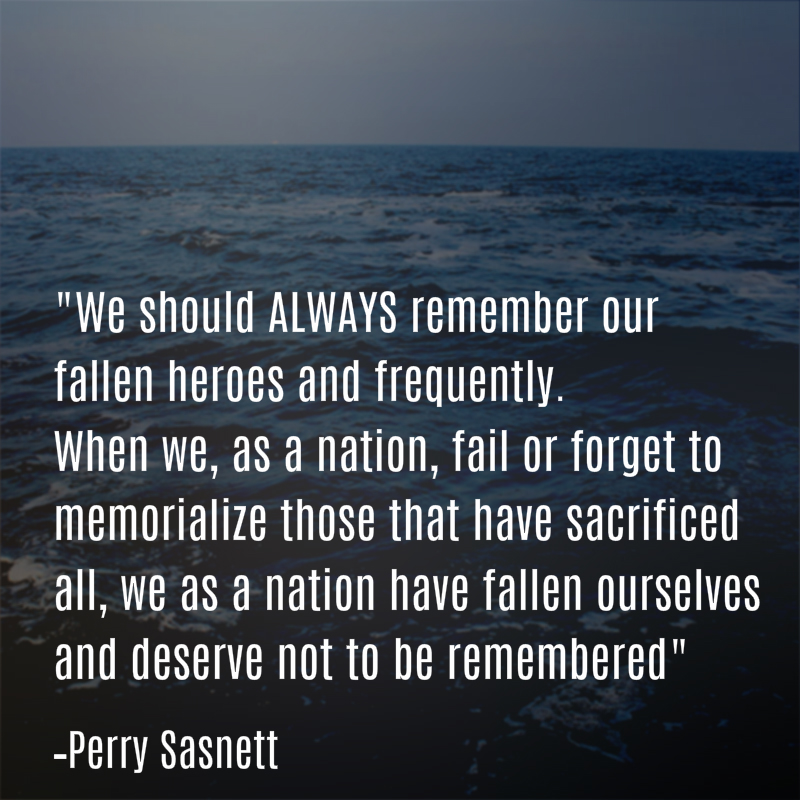 Perry Sasnett Memorial Day Quote